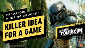 IGN - Predator: Hunting Grounds Is A Killer Idea For A Game - NYCC 2019